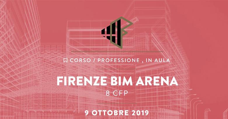 BIM Arena - Firenze